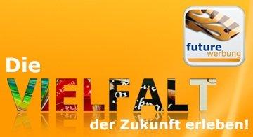 future werbeagentur chemnitz - Die Vielfalt der Werbung